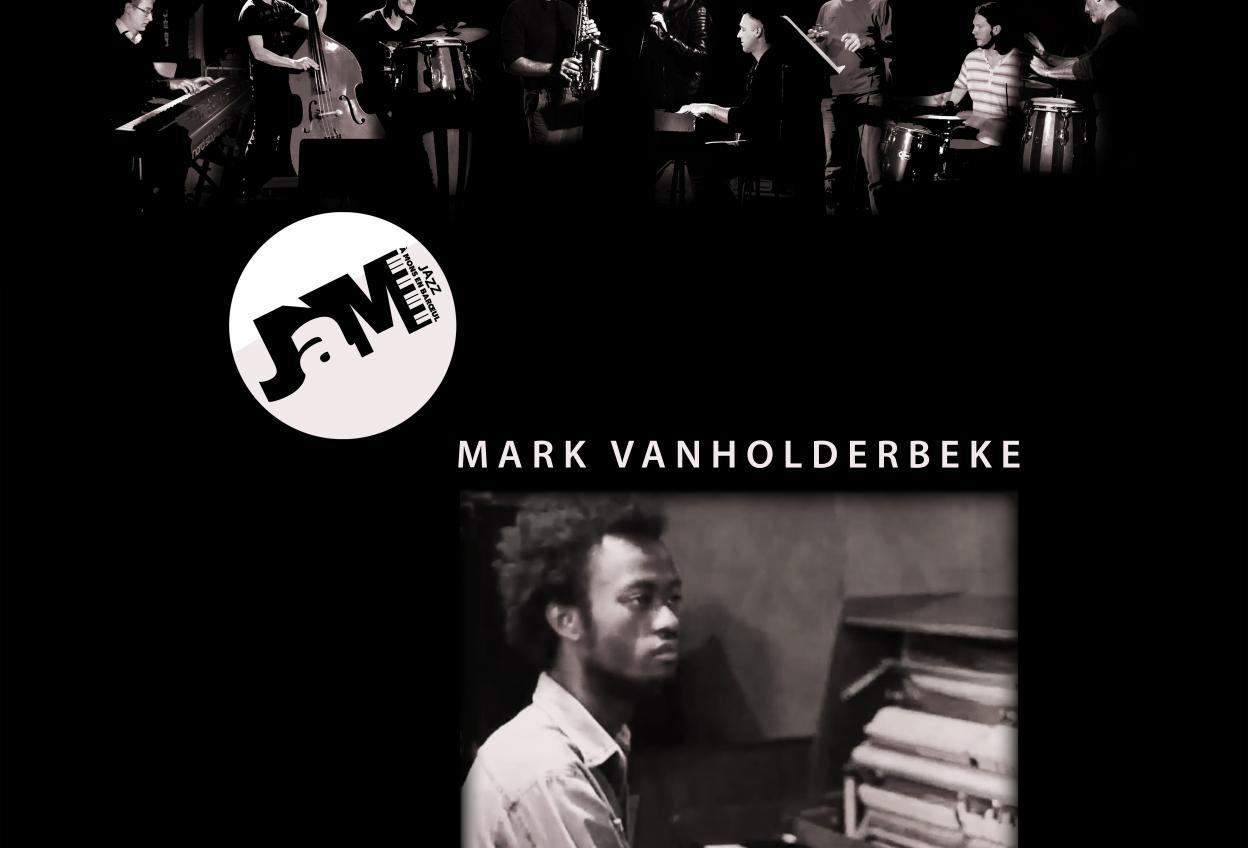 JÀM Session & Mark Vanholderbeke